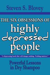 The Six Obsessions of Highly Depressed People