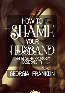 How to Shame Your Husband