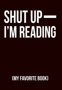 Shut Up, I'm Reading